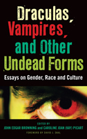 Draculas, Vampires, and Other Undead Forms Cover
